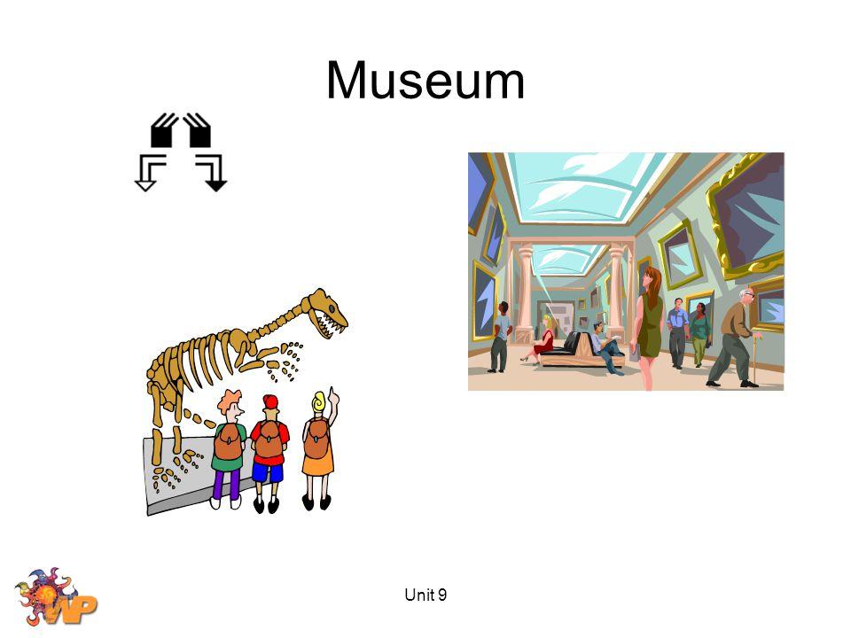 Unit 9 Museum