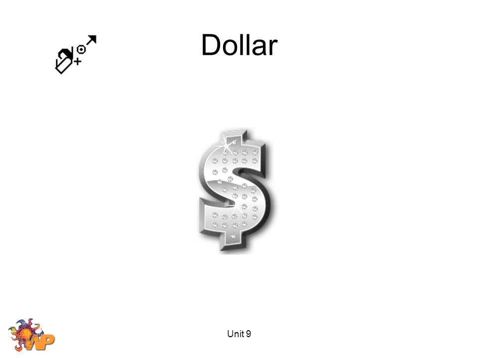 Unit 9 Dollar