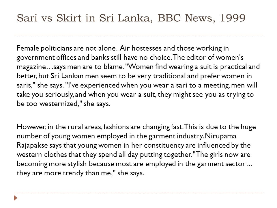 Sari vs Skirt in Sri Lanka, BBC News, 1999 Female politicians are not alone.