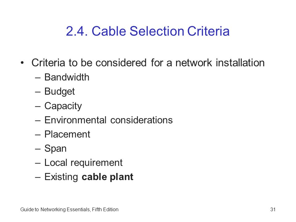 Guide to Networking Essentials, Fifth Edition31 2.4.