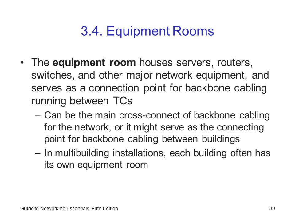 Guide to Networking Essentials, Fifth Edition39 3.4.