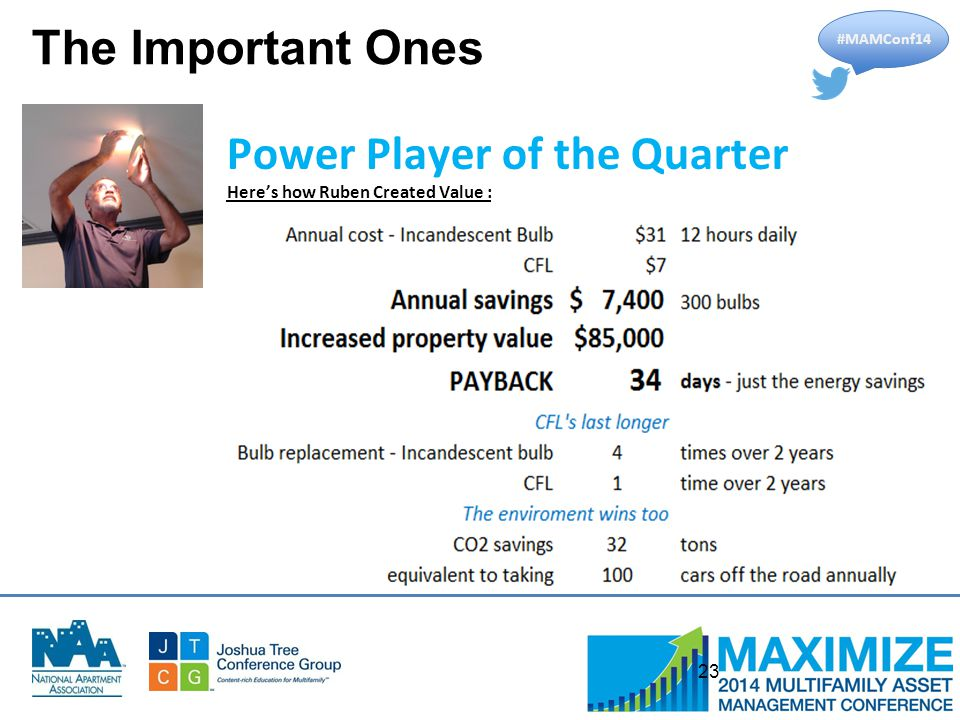 #MAMConf14 23 Power Player of the Quarter Here's how Ruben Created Value : The Important Ones