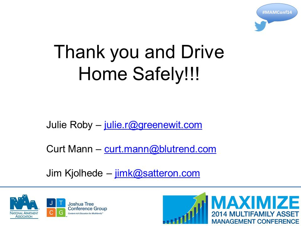 #MAMConf14 Thank you and Drive Home Safely!!.