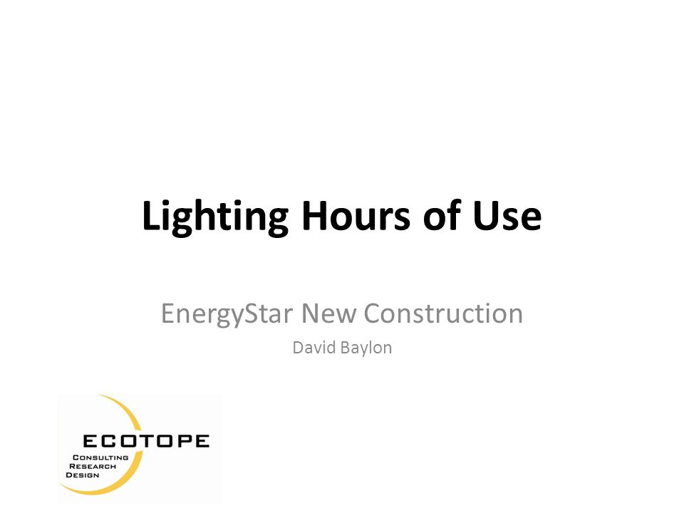 Metering Lighting Runtime KEMA evaluation of EStar new construction logged hours of use (HOU) – 467 fixtures logged in 68 homes – Fixtures logged using an on-site random assignment Runtime accumulated by room type.