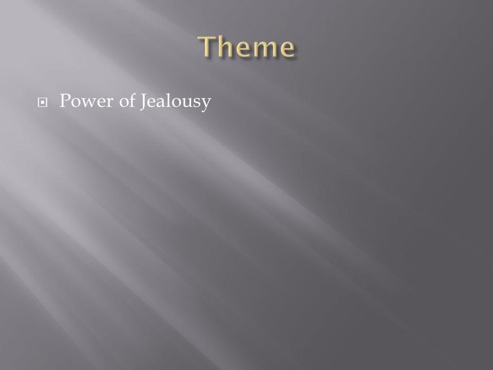  Power of Jealousy