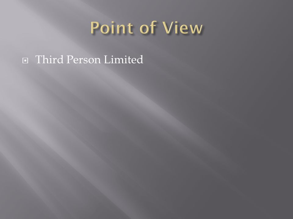  Third Person Limited