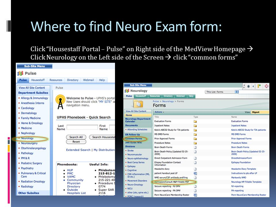 """Where to find Neuro Exam form: Click """"Housestaff Portal – Pulse"""" on Right side of the MedView Homepage  Click Neurology on the Left side of the Scree"""