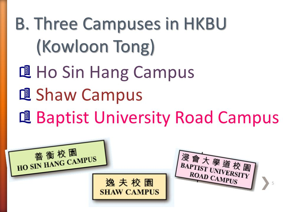 Ho Sin Hang Campus Shaw Campus Baptist University Road Campus 5