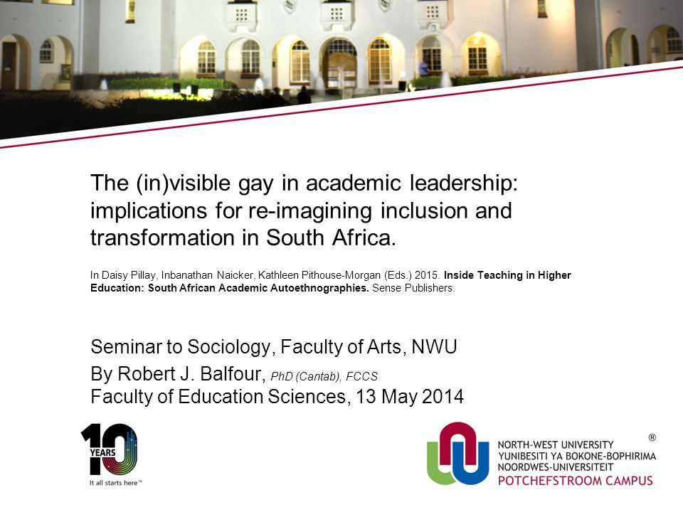 The (in)visible gay in academic leadership: implications for re-imagining inclusion and transformation in South Africa. In Daisy Pillay, Inbanathan Na
