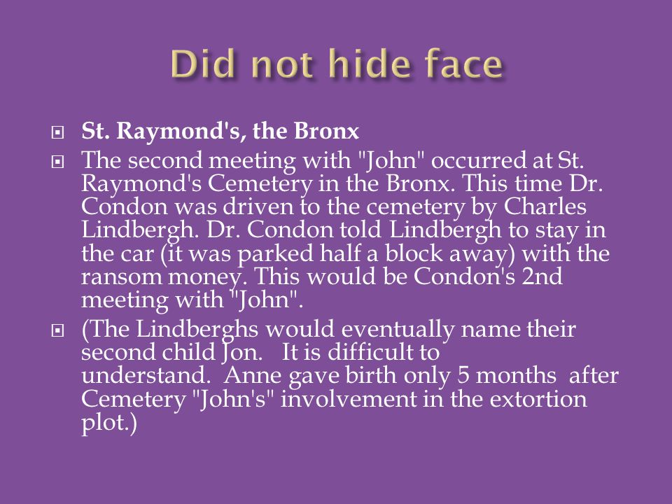  St. Raymond s, the Bronx  The second meeting with John occurred at St.