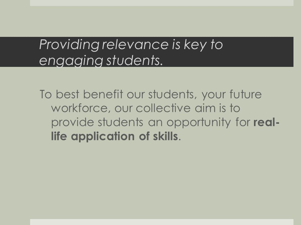 Providing relevance is key to engaging students.