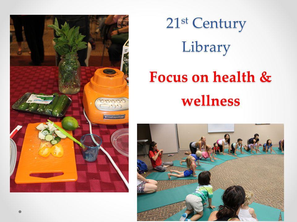 Focus on health & wellness 21 st Century Library
