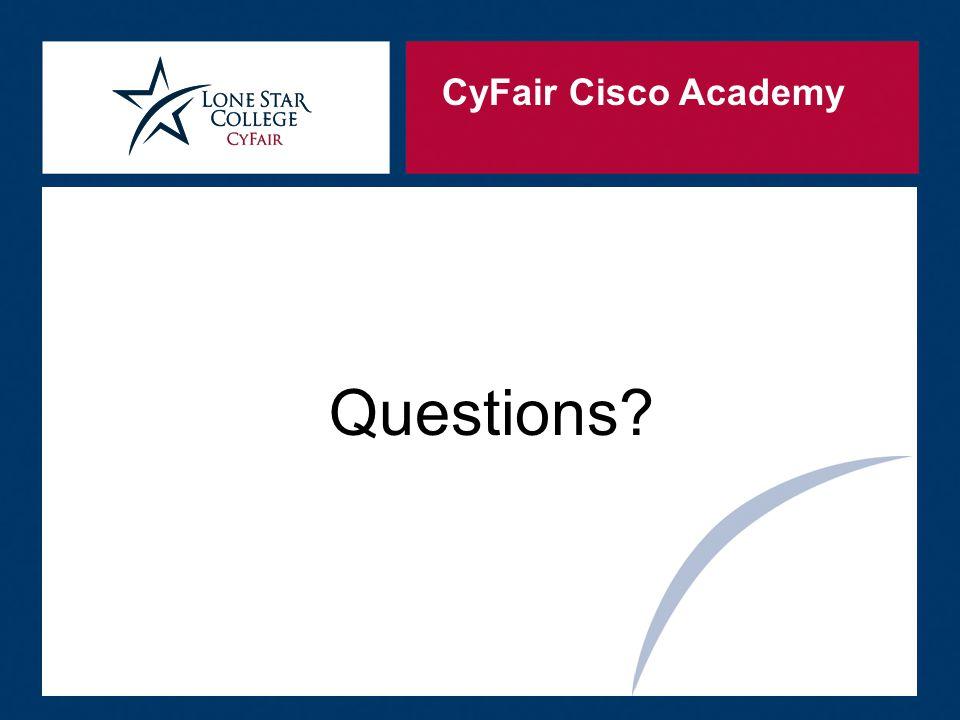 CyFair Cisco Academy Questions