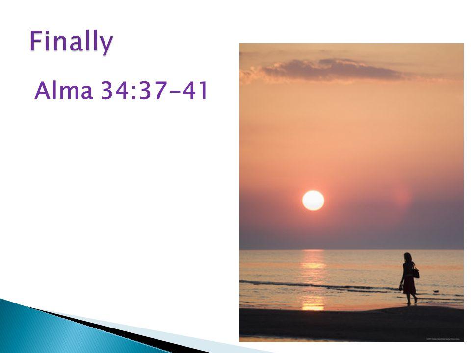 Alma 34:37-41
