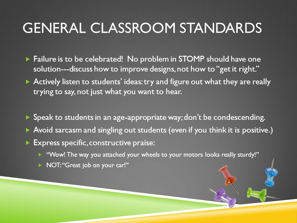 GENERAL CLASSROOM STANDARDS  Failure is to be celebrated.