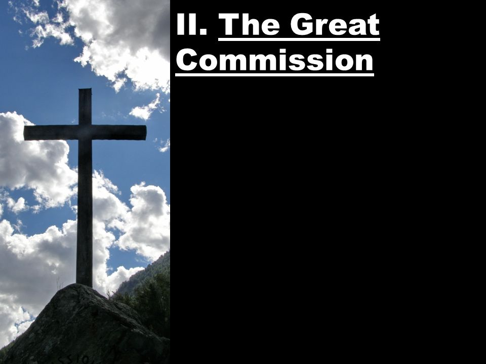 II. The Great Commission