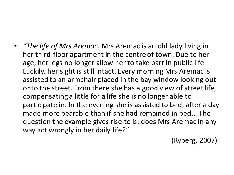 """The life of Mrs Aremac. Mrs Aremac is an old lady living in her third-floor apartment in the centre of town. Due to her age, her legs no longer allow"
