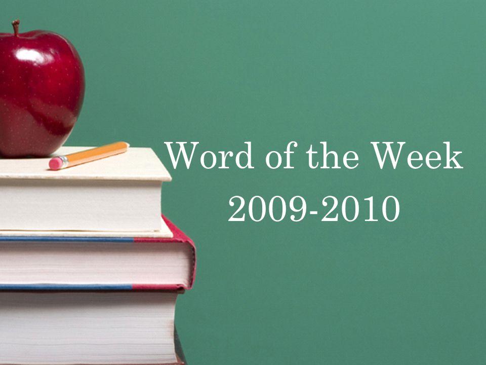 Word of the Week 2009-2010