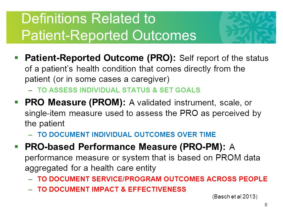 29 Finding Validated PRO Resources  The Rehabilitation Measures Database (RMD): http://www.rehabmeasures.org/default.aspx http://www.rehabmeasures.org/default.aspx  The Stanford Patient Education Research Center: http://patienteducation.stanford.edu/research/ http://patienteducation.stanford.edu/research/ –Chronic Disease, Arthritis, Diabetes –Self management, self efficacy-assessment tools, and links to many PRO assessments related to managing chronic conditions
