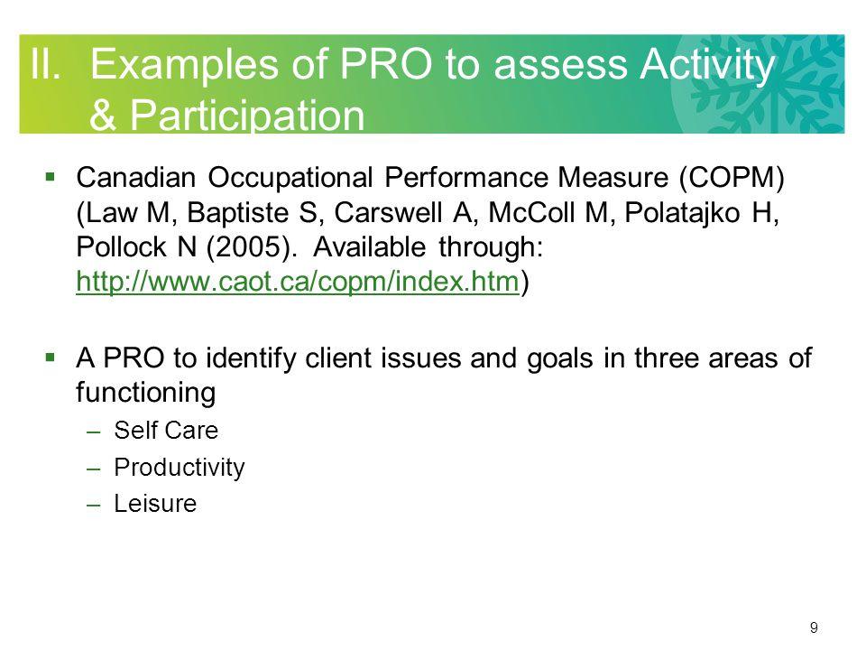 30 A PRO Resource & Measurement System PROMIS: Patient Reported Outcomes Measurement Information System: http://www.nihpromis.org/http://www.nihpromis.org/