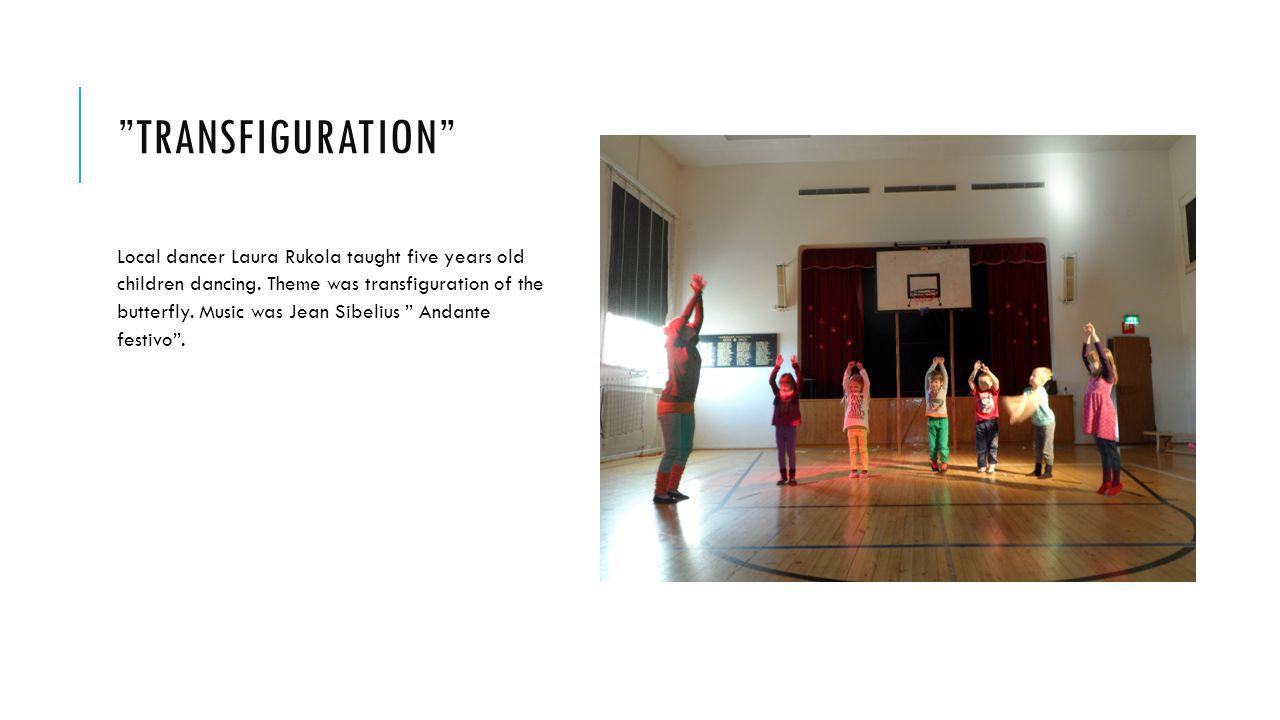 TRANSFIGURATION Local dancer Laura Rukola taught five years old children dancing.