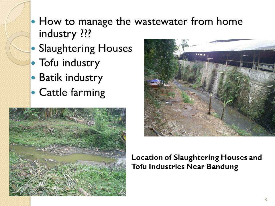 8 How to manage the wastewater from home industry ??.