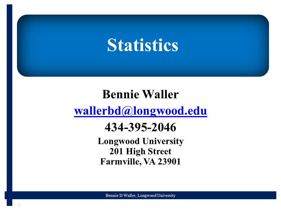 Bennie D Waller, Longwood University Probability
