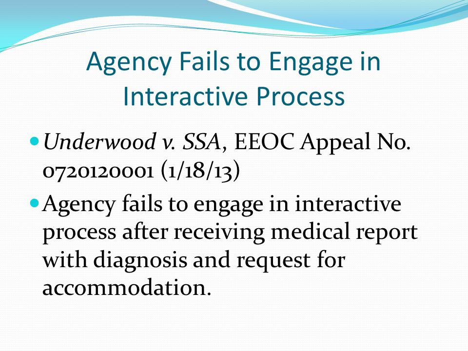 Agency Fails to Engage in Interactive Process Underwood v.