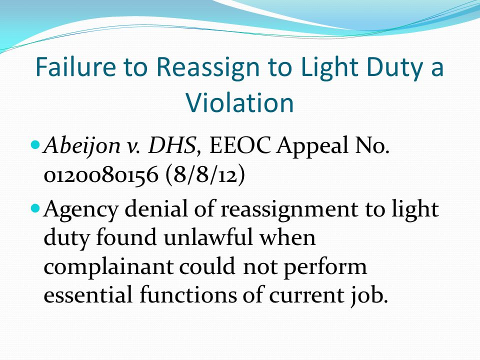 Failure to Reassign to Light Duty a Violation Abeijon v.