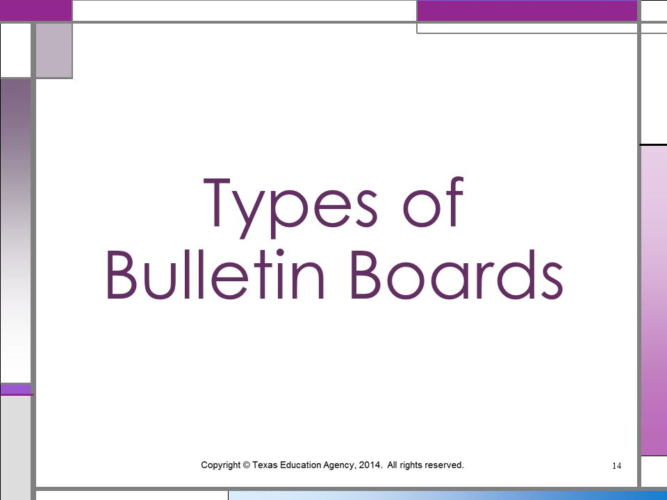 Types of Bulletin Boards 14