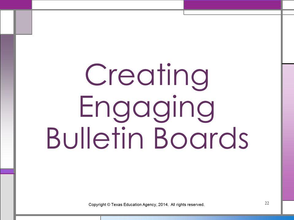 Creating Engaging Bulletin Boards 22