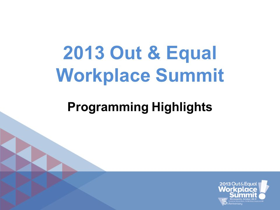 2013 Out & Equal Workplace Summit Programming Highlights