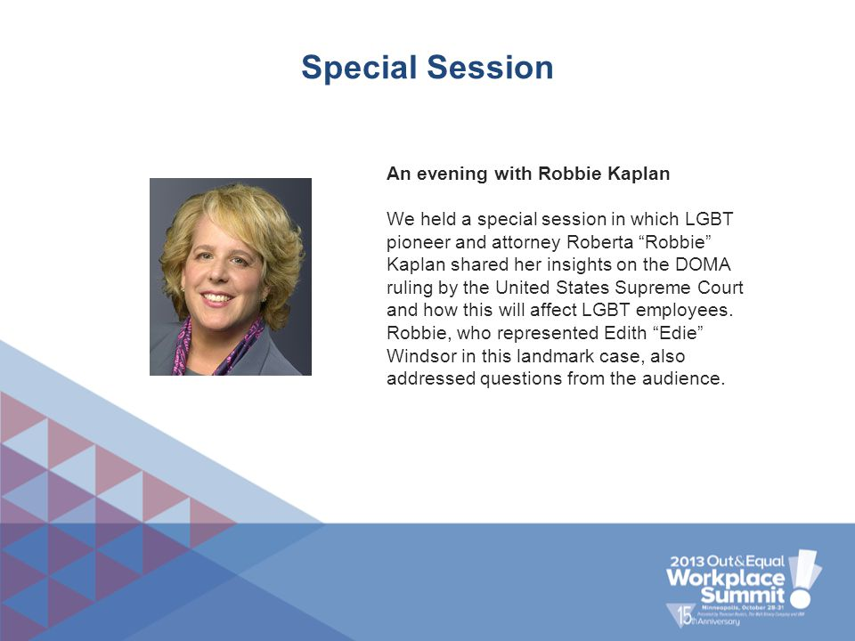 """Special Session An evening with Robbie Kaplan We held a special session in which LGBT pioneer and attorney Roberta """"Robbie"""" Kaplan shared her insights"""