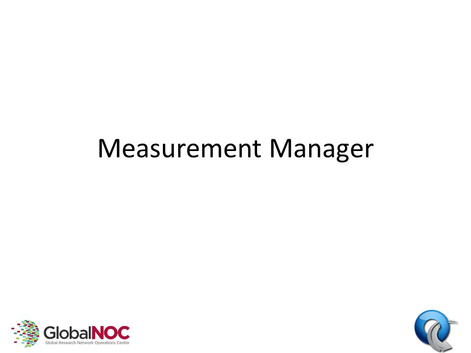 Measurement Manager