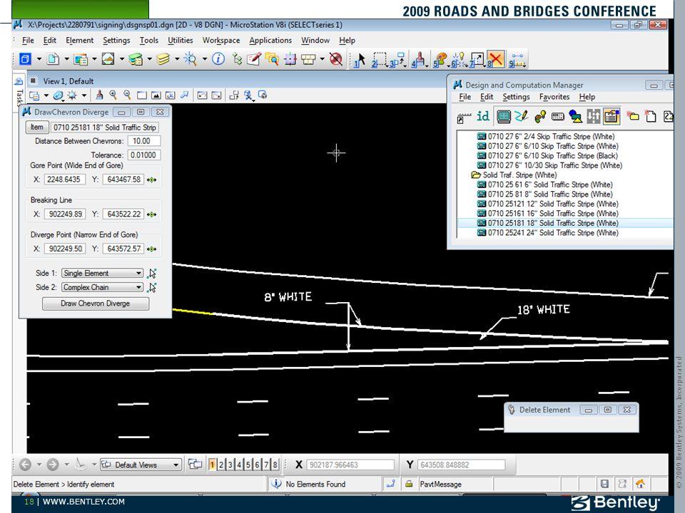© 2009 Bentley Systems, Incorporated 18 | WWW.BENTLEY.COM