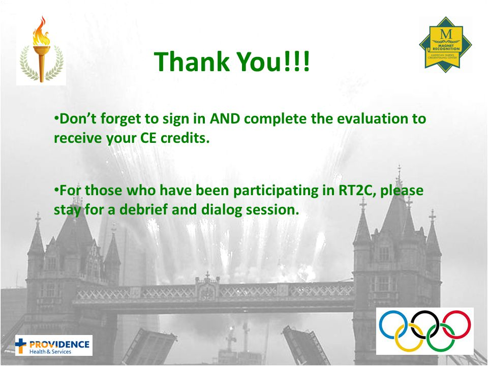 Don't forget to sign in AND complete the evaluation to receive your CE credits.