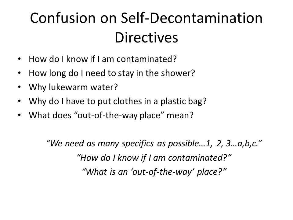 Confusion on Self-Decontamination Directives How do I know if I am contaminated.