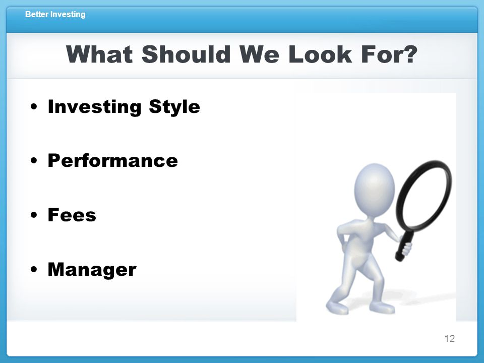 Better Investing What Should We Look For Investing Style Performance Fees Manager 12