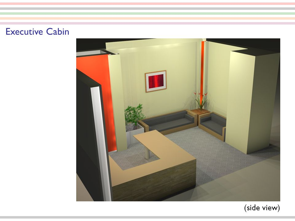 (side view) Executive Cabin