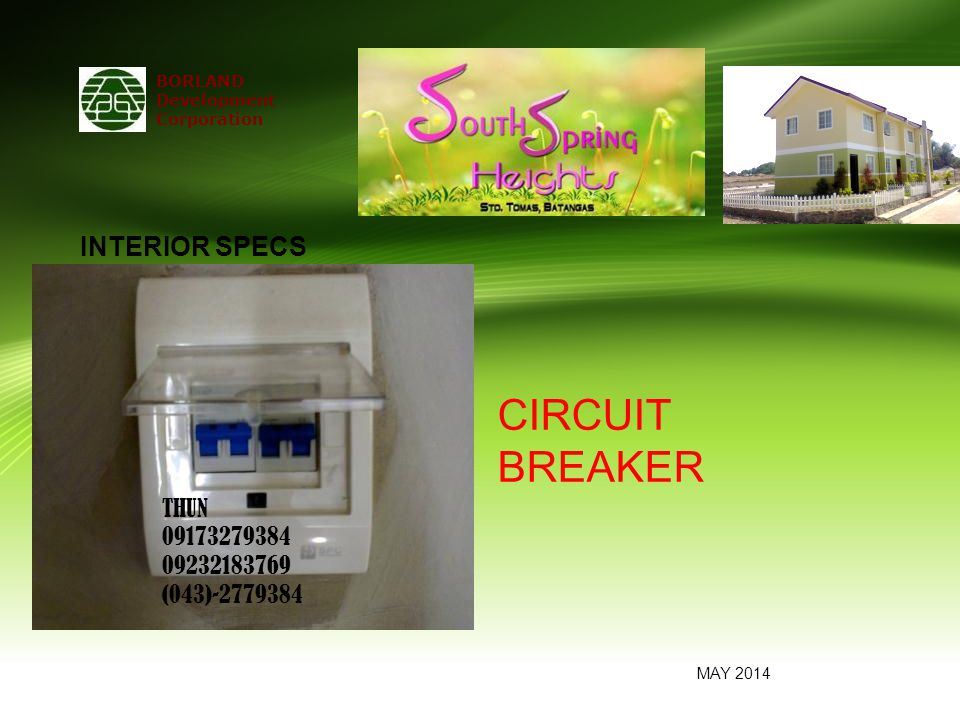 BORLAND Development Corporation CIRCUIT BREAKER MAY 2014 INTERIOR SPECS THUN 09173279384 09232183769 (043)-2779384