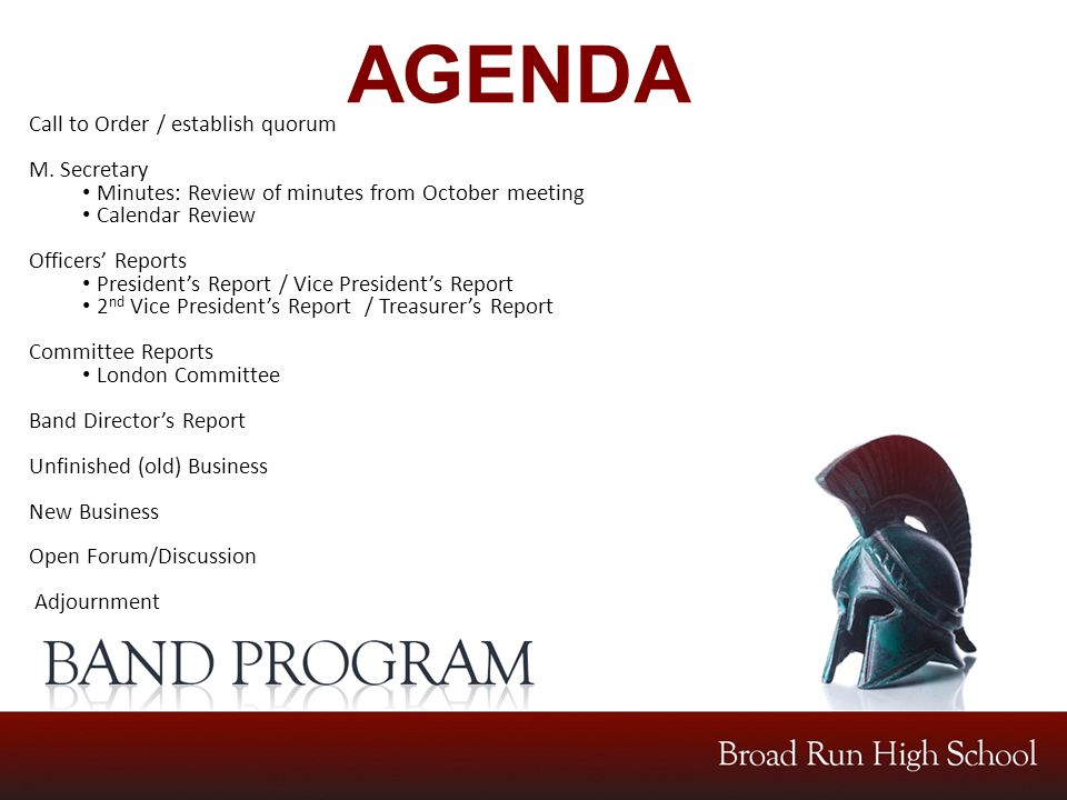 AGENDA Call to Order / establish quorum M. Secretary Minutes: Review of minutes from October meeting Calendar Review Officers' Reports President's Rep