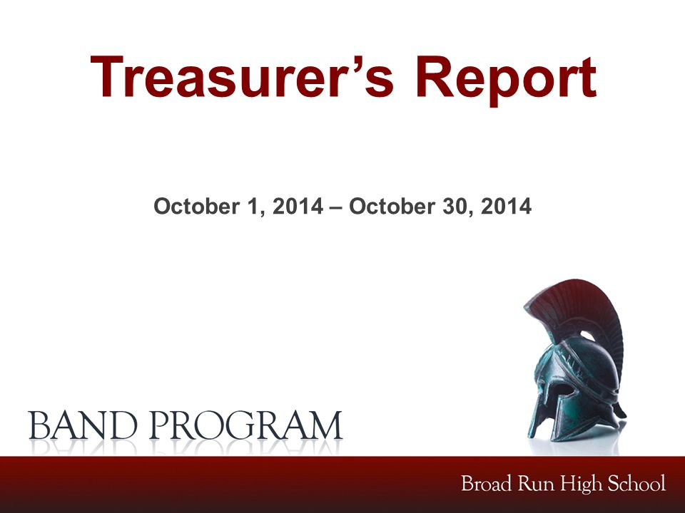 Treasurer's Report October 1, 2014 – October 30, 2014