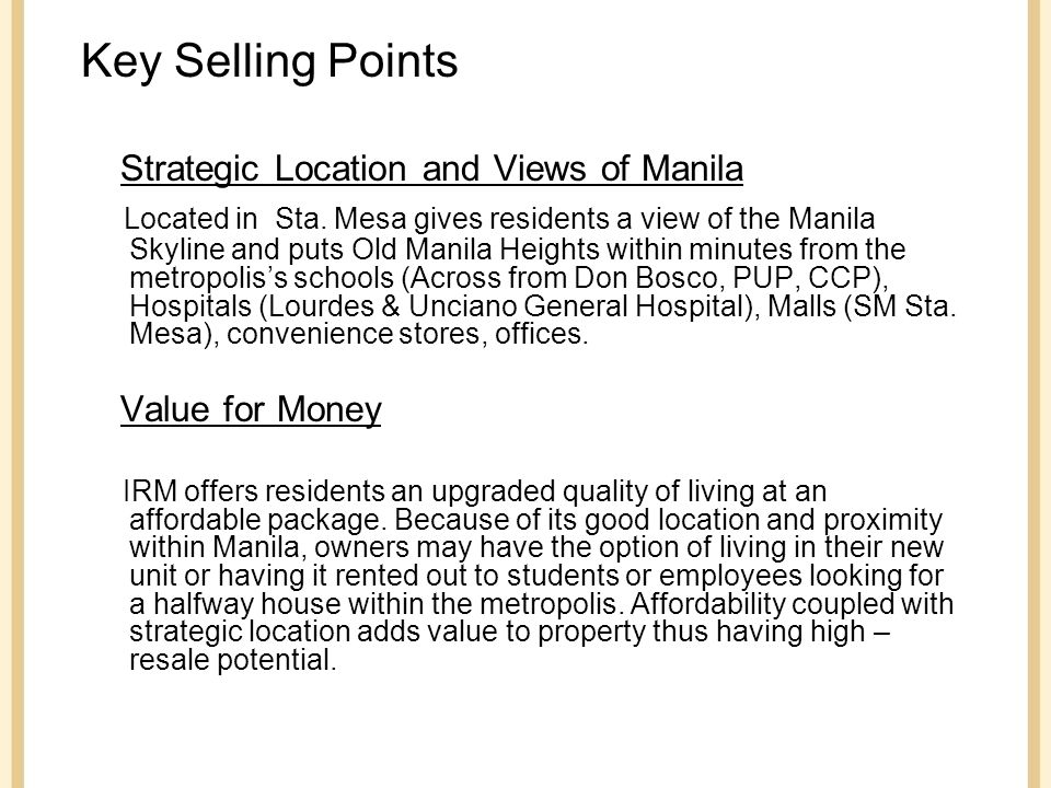 Key Selling Points Strategic Location and Views of Manila Located in Sta.