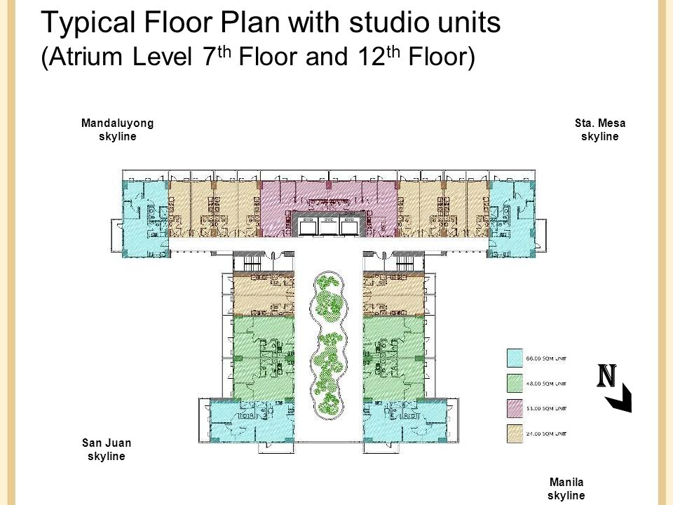 Typical Floor Plan with studio units (Atrium Level 7 th Floor and 12 th Floor) Mandaluyong skyline Sta.