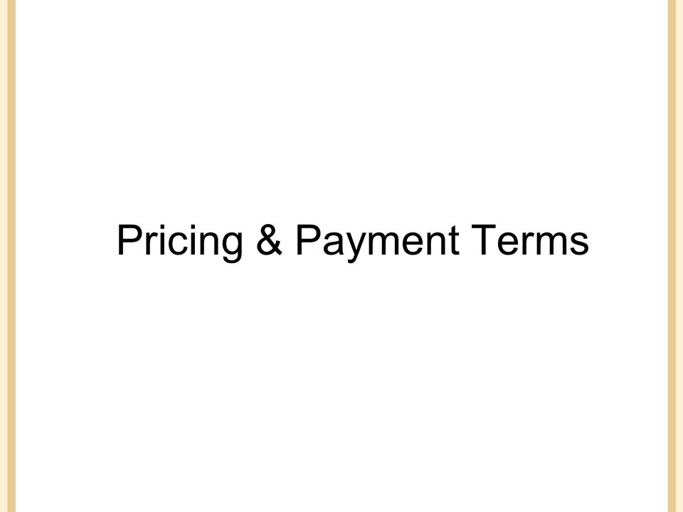 Pricing & Payment Terms
