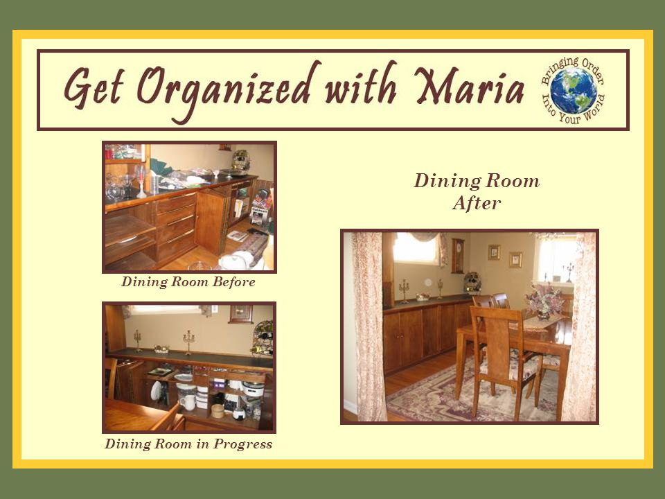 Dining Room Before Dining Room After Dining Room in Progress