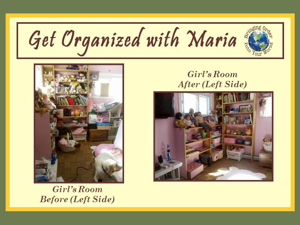 Girl's Room Before (Left Side) Girl's Room After (Left Side)