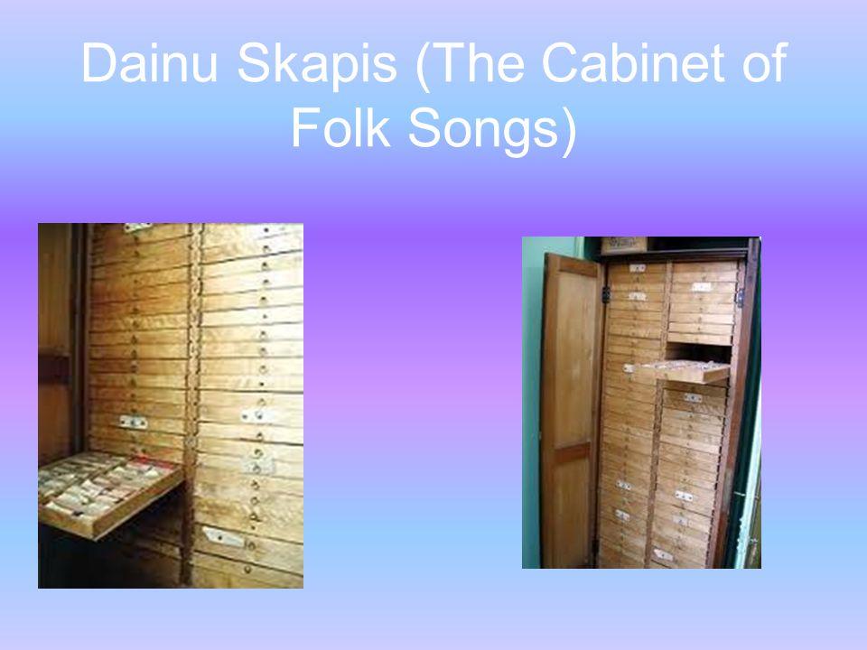 Dainu Skapis (The Cabinet of Folk Songs)
