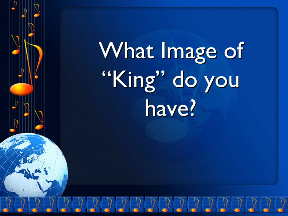 What Image of King do you have