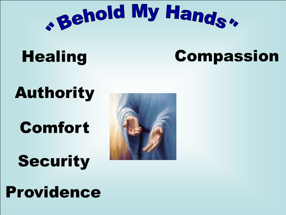 Healing Comfort Authority Providence Security Compassion